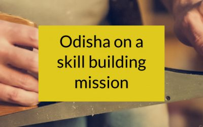 Odisha On a Skill Building Mission